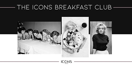 ICONS BREAKFAST CLUB tickets