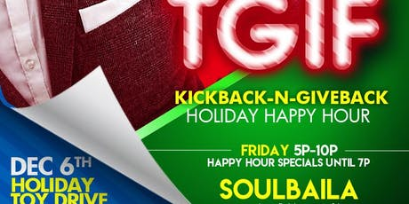TGIF: Holiday Kickback-n-Giveback tickets
