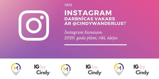 Instagram darbnīcas vakars ar Cindy Wanderlust