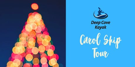 Deep Cove Carol Ship Kayak Tour tickets