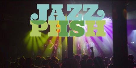 Jazz is Phish - After Party tickets