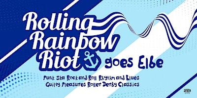 ROLLING+RAINBOW+RIOT+mit+DJ+LUETTEN+%28DERBY+DI