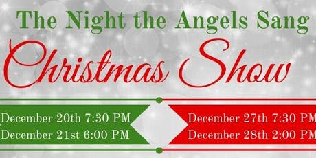 The Night the Angels Sang 12/21/19 tickets
