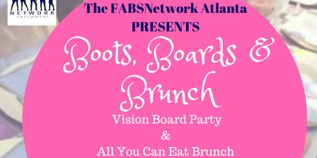 BOOTS, BOARDS & BRUNCH (Vision Board Party) tickets