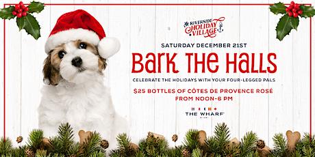 Bark The Halls, Riverside Holiday Village tickets