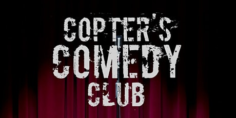 Copter's Comedy Club tickets