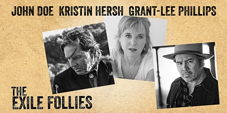 John Doe, Kristin Hersh, and Grant-Lee Phillips present The Exile Follies tickets