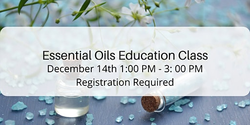 Essential Oils Education Class