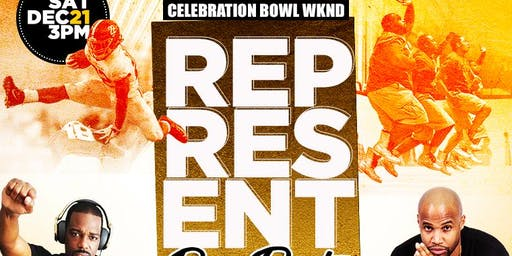 """REPRESENT"" Celebration Bowl Weekend MEAC vs SWAC Dayparty"
