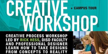 Creative Workshop + Campus Tour tickets