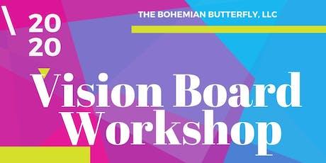 Bohemian Butterfly LLC, Presents: 2020 Visionboard Workshop tickets