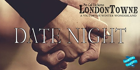 Date Night - SoCal Dickens LondonTowne at Winter Fest OC tickets