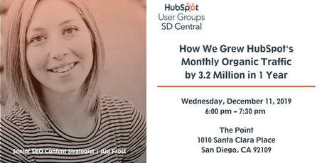 Learn How To Grow Your Organic Traffic With HubSpot's Proven Strategies tickets