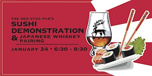 Sushi Demonstration and Japanese Whiskey Pairing