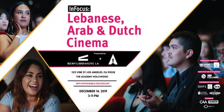 NewFilmmakers Los Angeles (NFMLA) Film Festival - Lebanese, Arab and Dutch tickets