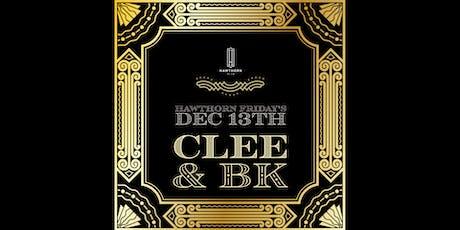 Hawthorn Fridays w/ BK & Clee tickets