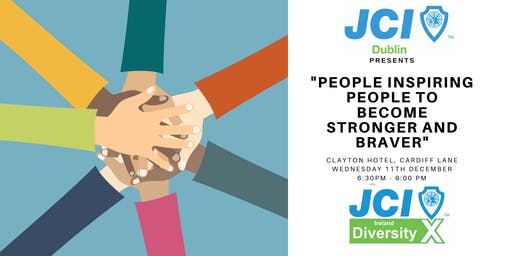 JCI DiversityX,  People Inspiring People to Become Stronger and Braver