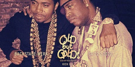Old but Gold - Ü30 Hip Hop Party - Grand Opening @ Backstage München Tickets