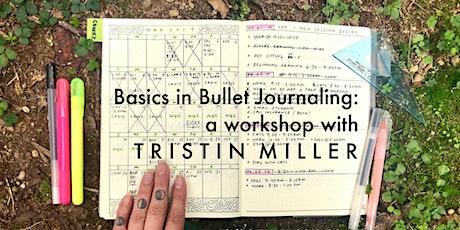 Basics in Bullet Journaling: a workshop with artist Tristin Miller tickets
