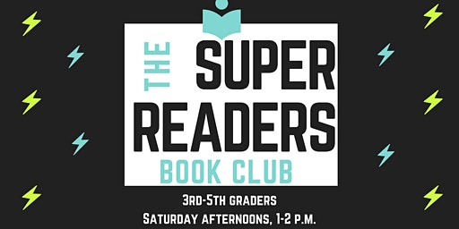 The Super Readers Book Club (Grades 3-5)