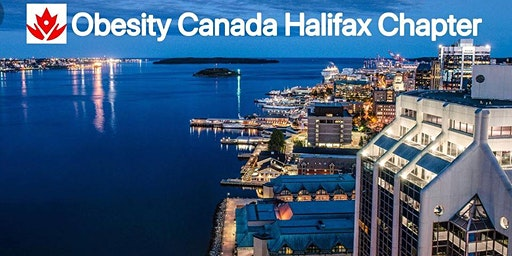 Obesity Canada Halifax Chapter - Workshop and Annual General Meeting 2019