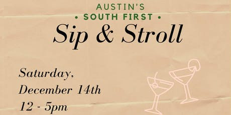 South 1st Sip & Stroll tickets