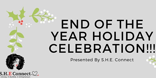 End Of The Year Holiday Celebration!!!