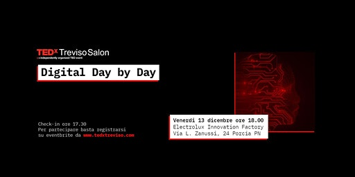 TEDxTrevisoSalon - Digital day by day