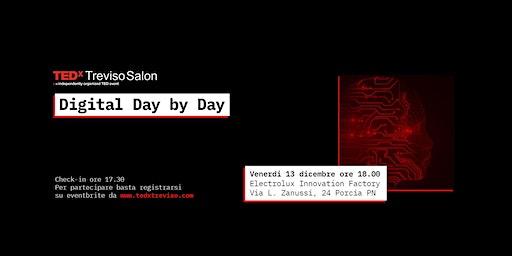 TEDxTrevisoSalon - Digital day by day