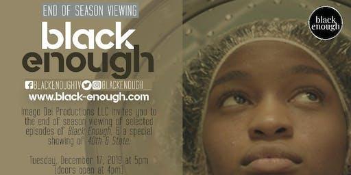 Black Enough End of Season Screening in Chicago!