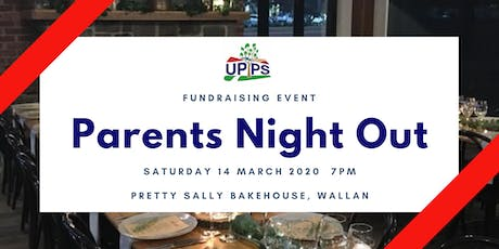 UPPS Parents Night Out tickets