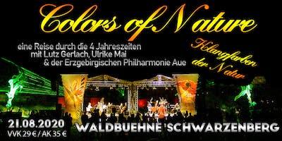 Colors of Nature - Klangfarben der Natur // Waldbühne Schwarzenberg