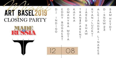 MIAMI MADE in RUSSIA SUNDAY DECEMBER 8 ART BASEL Closing Party @ VILLA AZUR