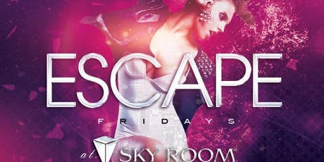 Escape Fridays at Sky Room Free Guestlist - 12/20/2019 tickets