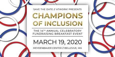 Champions of Inclusion! AtWork!'s 14th Annual Fundraising Breakfast tickets