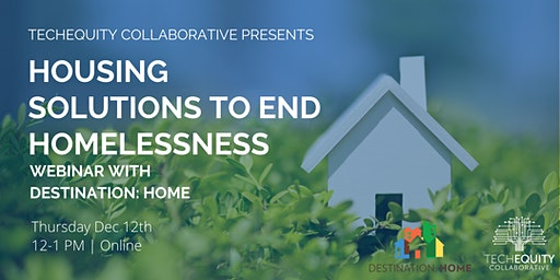 Housing Solutions to End Homelessness