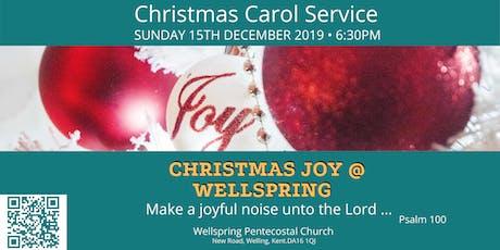 Christmas Joy-Christmas Carol Service at Wellspring Pentecostal Church tickets