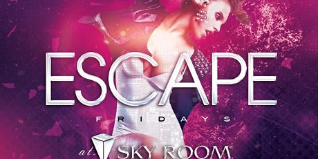 Escape Fridays at Sky Room Free Guestlist - 12/27/2019 tickets