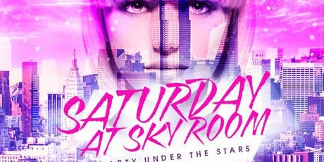 On Top Saturdays at Sky Room Free Guestlist - 12/28/2019 tickets