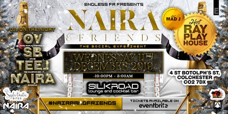 NAIRA AND FRIENDS • THE SOCIAL EXPERIMENT tickets