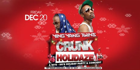 THE YING YANG TWINS! CRUNK HOLIDAZE! (FREE W/ RSVP) tickets