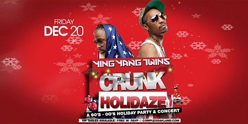 THE YING YANG TWINS! CRUNK HOLIDAZE! (FREE W/ RSVP)