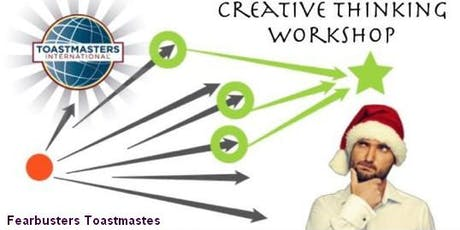 Creative Thinking Workshop with Fearbusters Toastmasters tickets