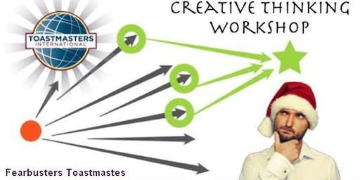 Creative Thinking Workshop with Fearbusters Toastmasters