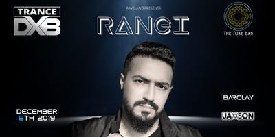Trance DXB Presents: The Birth of Rangi
