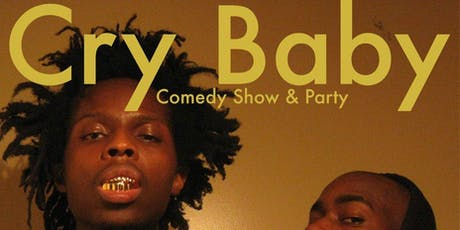 Cry Baby Comedy Show tickets