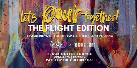Let's Pour Together: The Flight Edition tickets