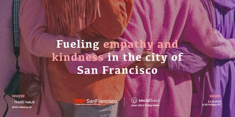 Cultivating Empathy and Kindness in the City of San Francisco tickets