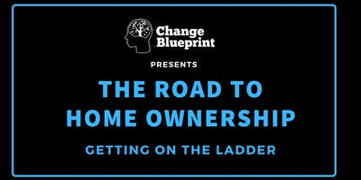 The Road to Home Ownership - Change Blueprint
