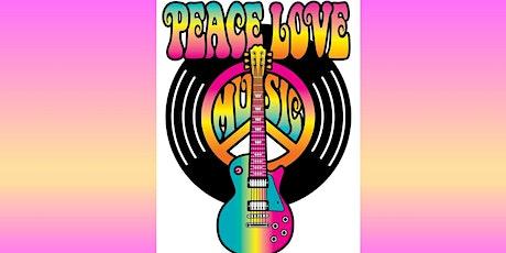 Peace, Love & Music tickets